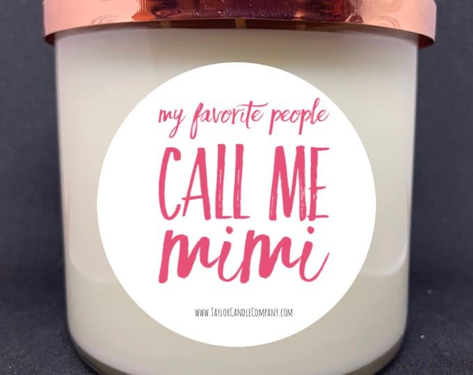 My Favorite People Call Me Mimi