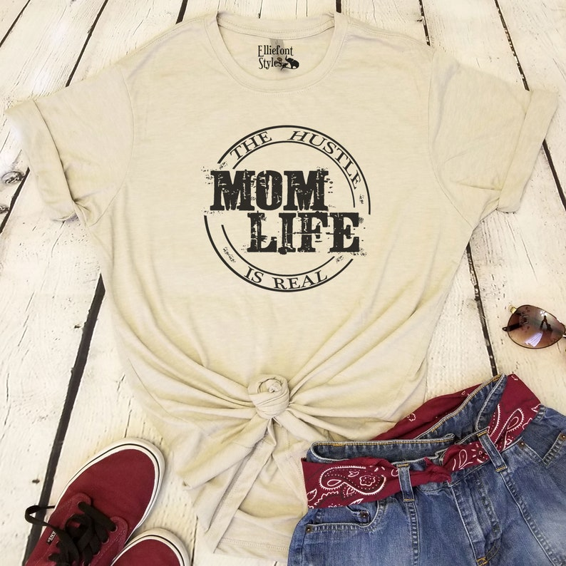 763f0e7a3 Mom Life The Hustle Is Real Shirt Unisex Graphic Tee   Etsy