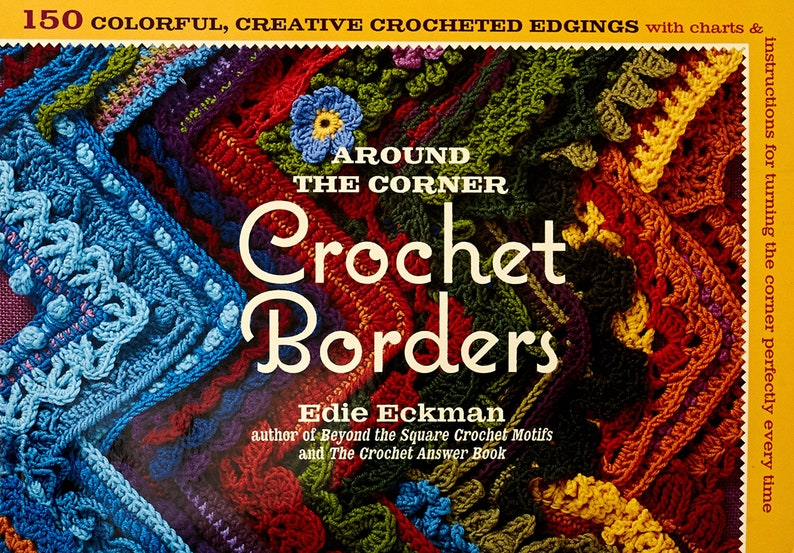 Around the Corner Crochet Borders by Edie Eckman