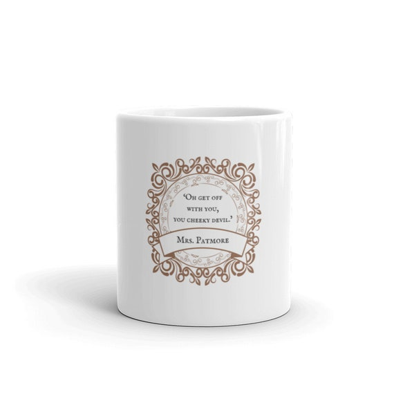 Downton Abbey Mrs. Patmore Quote Mug