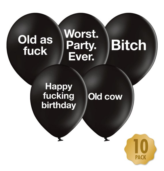 Rude Funny Birthday Balloons Pack Of 10 For Her