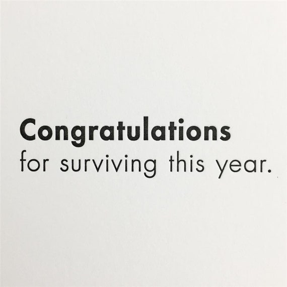 Congratulations for surviving this year Letterpress | Etsy