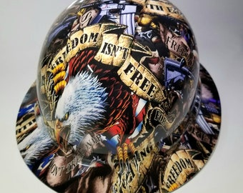 Full brim hydro dipped custom hard hat in Freedom isn't free its worth fighting for osha approved