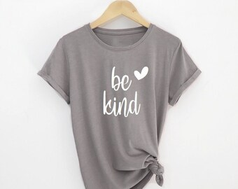 a3b77cc50f36 Be kind shirt for women, Be kind cute t-shirt, Be kind tee, Tops and Tees, Women's  shirts, Be kind top, Cute shirt, Graphic tee, Women's