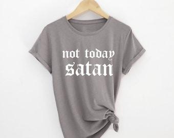 a191be7135 Not Today Satan shirt, Women's t-shirt, Not today Satan tee, Satan shirt, Satan  t-shirt, Women's clothing
