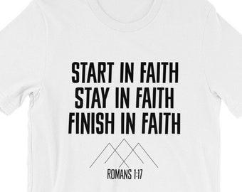 Start Stay and Finish in Faith Short-Sleeve Unisex T-Shirt