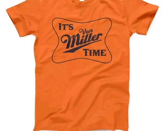 290ef976b4f It s Miller Time Custom TEE Size XL
