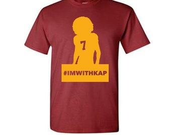 88dcbd6d3 Colin Kaepernick T-Shirt  IMWITHKAP