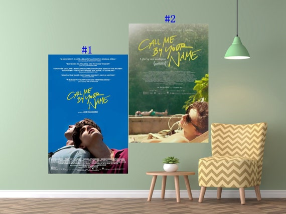Call Me By Your Name Movie Poster Luca Guadagnino Film Art Etsy