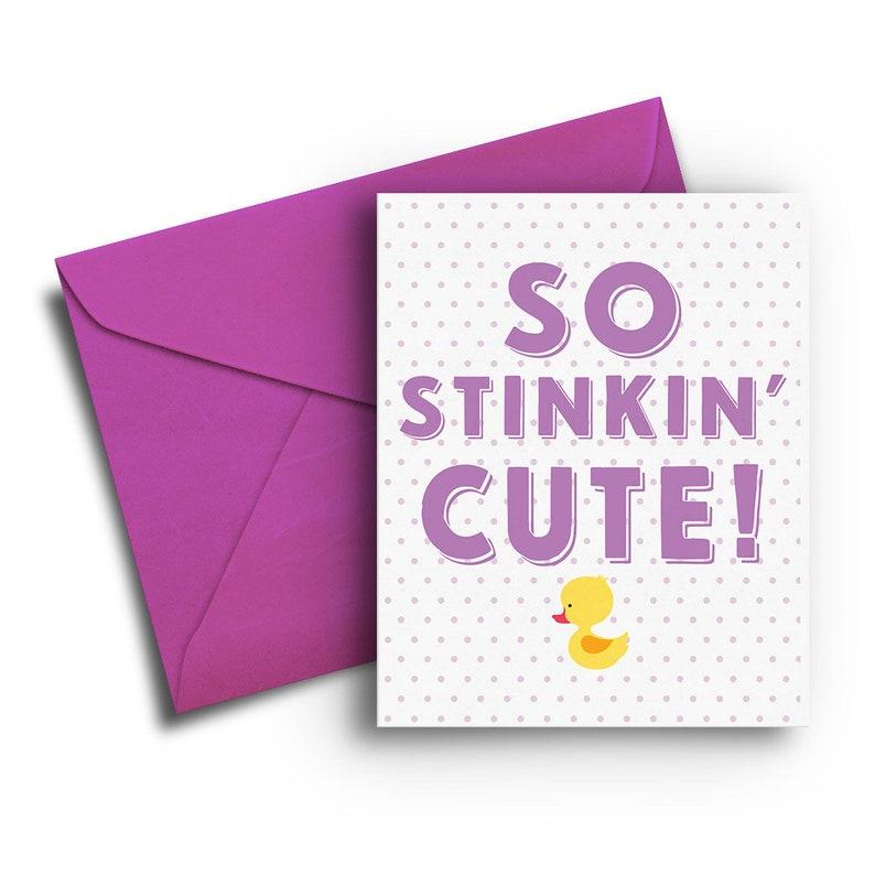 So Stinkin Cute Baby Card