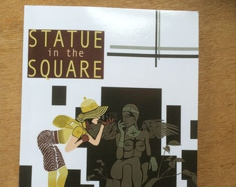Statue In The Square - the bestselling book about destiny