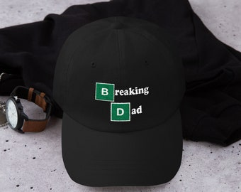 150208acbb494 Breaking Dad - Embroidery Cap - Fathers Day Gift - Gift For Him - Daughter  To Dad - Son To Dad - Dad Hat - Custom Dad Cap - Love Dad