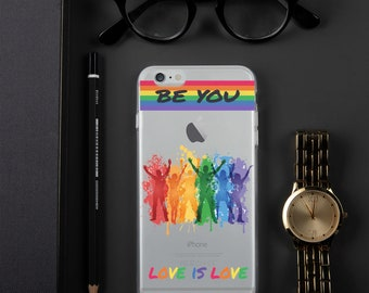 Be You | iPhone Case | LGBT Iphone Case | Love Is Love Case | Gift For LGBT | Gay Pride Iphone Case