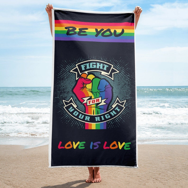 LGBT Towel  Fight For Your Right  Love Is Love Towel  Gay image 0