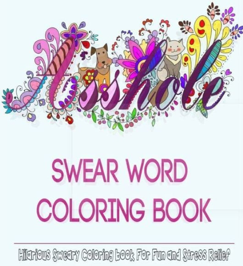 Swear Word Adult Coloring Book Colouring Pages For Grown Ups Etsy