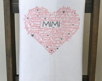 Custom heartfelt tea towel Mom, Mimi and Nana