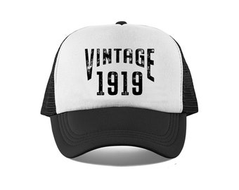 Vintage 1919 Hat 100th Birthday Gift For Him Or Her Trucker