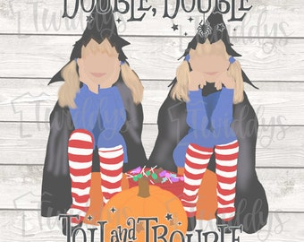 Double, Double Toil and Trouble Digital Design | Double, Double Toil and Trouble PNG