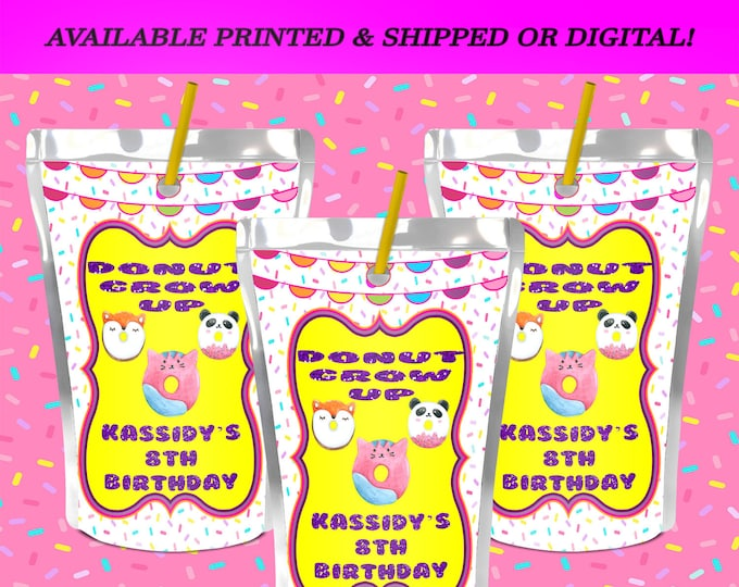 Donut Grow Up Capri Sun Label - Donut Party - Juice Pouch Label - Donut Grow Up Theme - Digital File - Printed - Party Printable