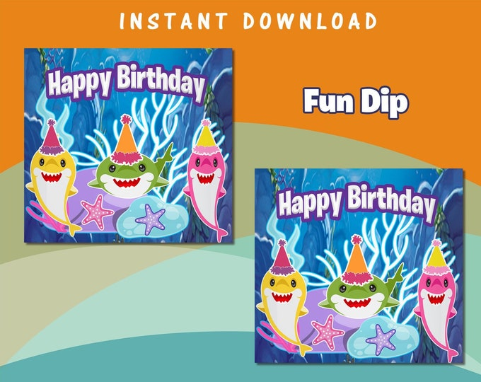 Shark Fun Dip Wrapper - INSTANT DIGITAL DOWNLOAD - File Cannot Be Customized - File Not Editable - Candy Wrapper - Baby Shark Party Favor