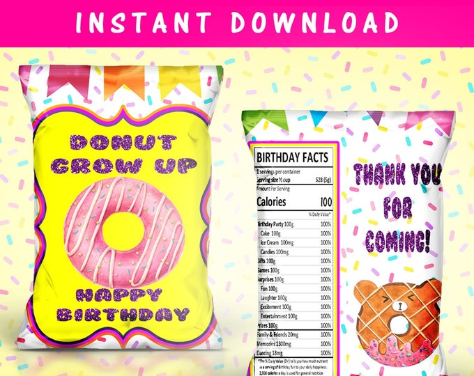 Donut Grow Up Chip Bag - INSTANT DIGITAL DOWNLOAD - File Cannot Be Customized - File Not Editable - Donut Grow Up Party - Donut Theme