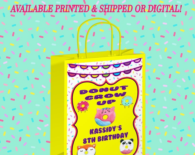 Donut Grow Up Gift Bag Label - Donut Grow Up - Gift Bag Label - Donut Party - Donut Theme - Digital File - Printed - Party Printable