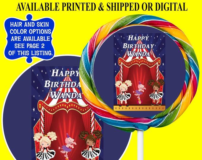 Circus Lollipop Labels - Custom Swirl Lollipop - Circus Party - Party Favors - Custom Party Favors - Custom Candy Favors - Digital - Printed