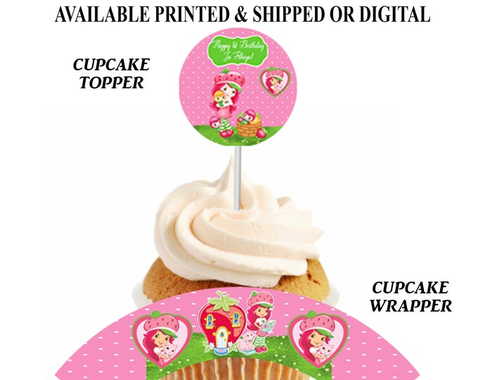 Strawberry Shortcake Cupcake Topper and Wrapper - Strawberry Shortcake - Cupcake Topper and Wrapper - Digital File - Party Printables