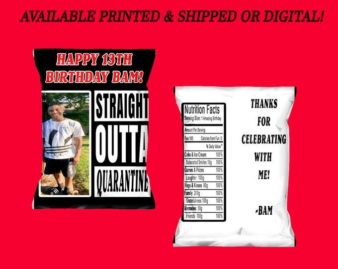 Birthday Straight Outta Quarantine Chip Bags - Chip Bags - Favor Bags - Straight Outta Quarantine - Digital - Party Printable - Printed