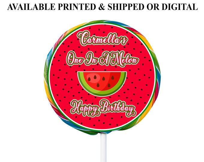 One in a Melon Lollipop Labels - Custom Swirl Lollipop - Swirl Pops - Watermelon Theme - Melon Theme - Party Favors - Digital - Printed