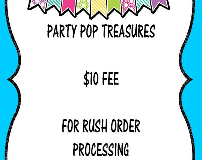 Add on Ten Dollar Fee for Rush Order Processing