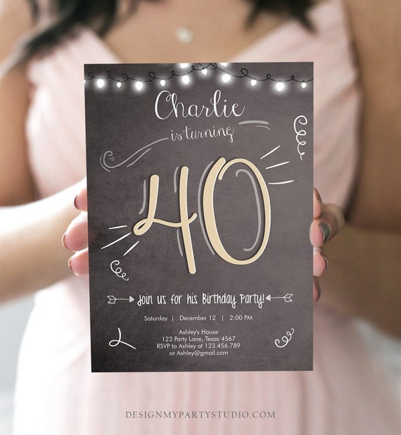 Editable 40th Birthday Invitation Chalkboard Rustic Adult Birthday Invitation Forty Download Printable Invitation Template Corjl 0230 By Design My Party Studio Catch My Party