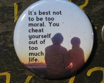 Harold And Maude Quotes | Harold And Maude 2 25 Button Keychain The Earth Is My Etsy