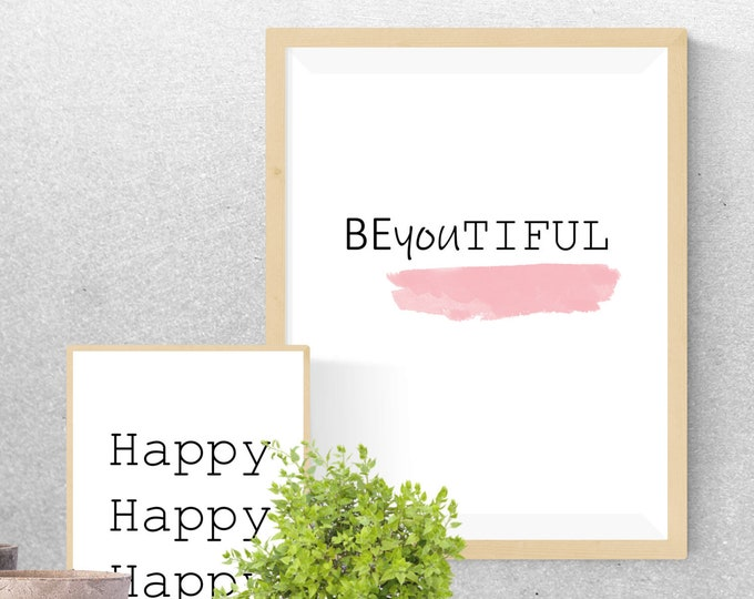 Saying picture, download, Happy, Beautiful, quotes, wisdoms, home décor, gift saying, gift for her, gift for friends, home décor