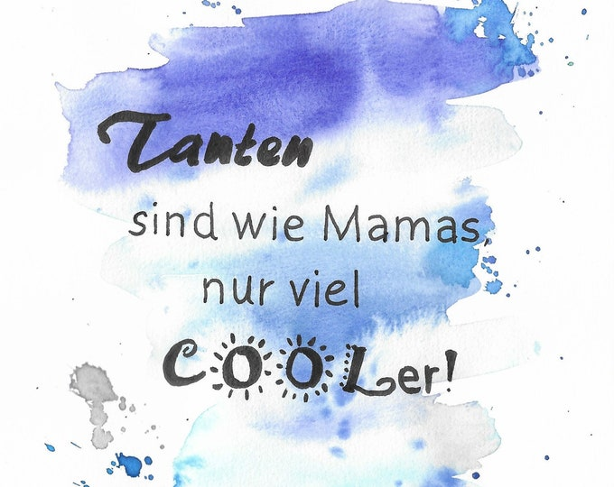 Saying image, watercolor with saying,wall decoration blue, wall decoration saying,saying aunt, funny wisdoms, watercolor turquoise,gift aunt,lettering