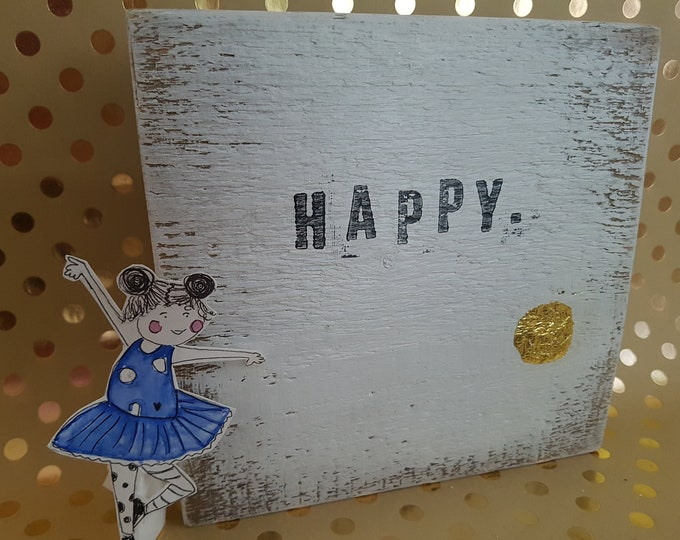Text plate,garden decoration,Shabby decoration, wood sign, happy,saying picture,coffee gift,gift girlfriend,gift house, coffee gift