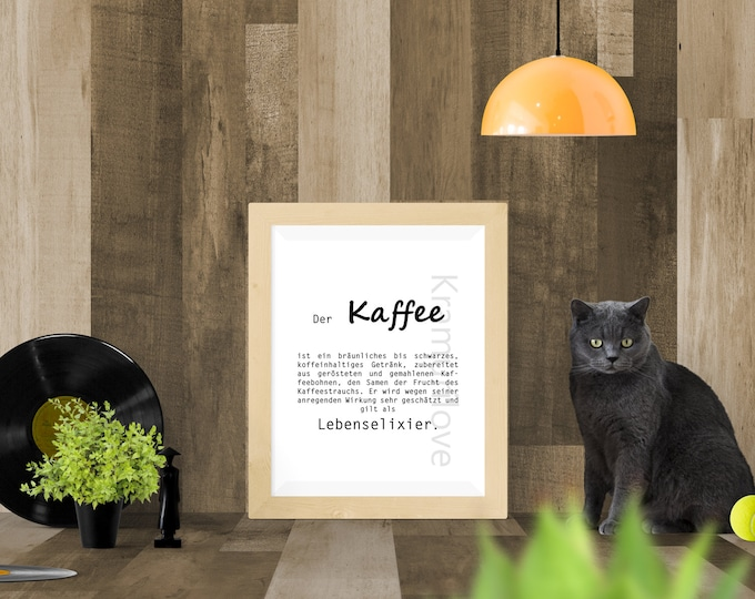 Saying picture, poster, coffee, A4 print, wall decoration office, poster kitchen, home decoration, gift saying, poster coffee, definition coffee, gift coffee