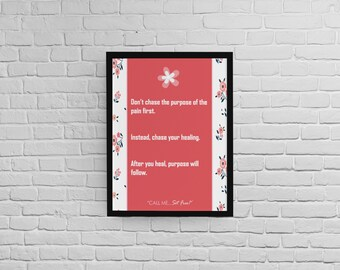 Purpose of Pain - Wall Art- Download (various sizes)