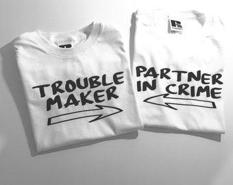 02164de81 trouble maker and partner in crime tshirt set