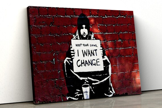 Banksy Keep Your Coins Art Reprint on Framed Canvas Wall Art Home Decoration