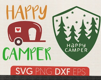 Happy Camper Svg File Digital Png Download Clipart Cricut Dxf Eps Clip Art