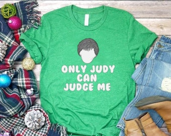 04149fcc5 Only Judy can judge me T-Shirt, Girlfriend Gift, Funny Gift For Her, Gift  For Friend, trending shirts, Female Empowerment Shirt, Wife Gift