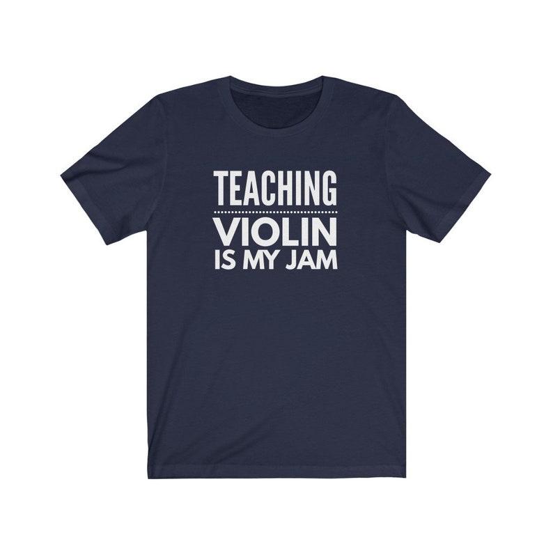 Teaching Violin Is My Jam Shirt Violin Shirt Violin Gift Violin Teacher Shirt Violin Teacher Gift Unisex Jersey Short Sleeve Tee