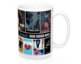 """Good Enough Novels """"All Covers"""" 15Oz Mug"""