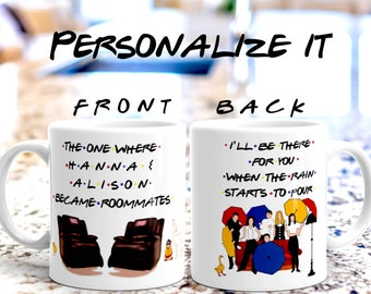 7743d96d4d2 Personalized Roommate Gift Friends Tv Show inspired THE ONE WHERE Roomie  Gift mug - Moving in gift - Best Gift for Roommate - Roomies mugs