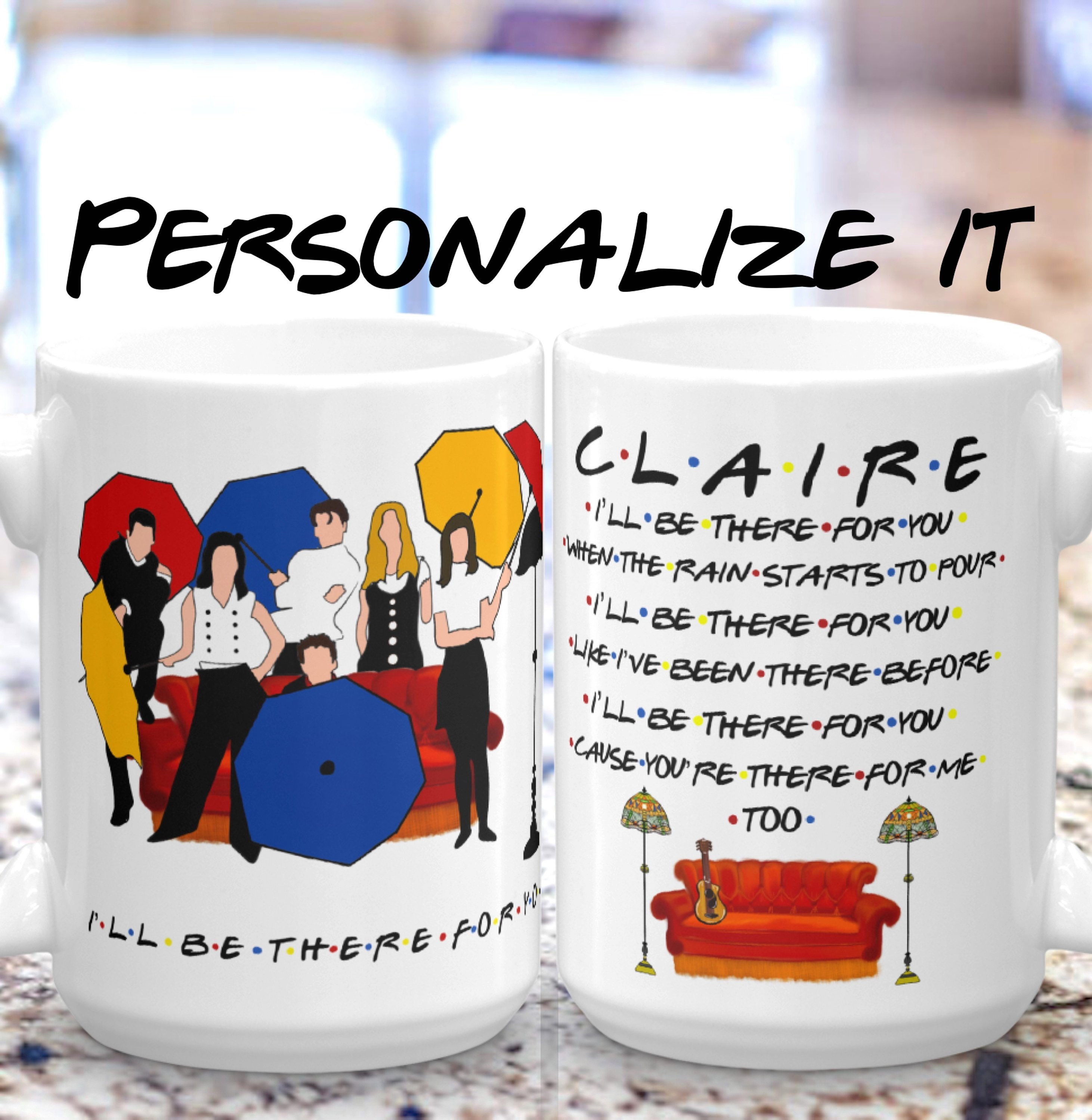 PERSONALIZED Ill Be There For You Friends Tv Show Gift