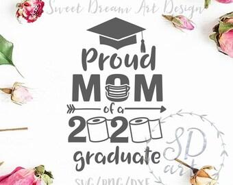 Proud Mom Of A 2019 Graduate Svg Quote Cricut Cut Files Etsy