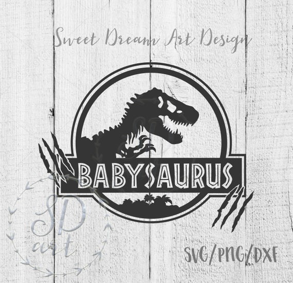 Babysaurus Svg Don T Mess With Babysaurus Svg Babysaurus Etsy