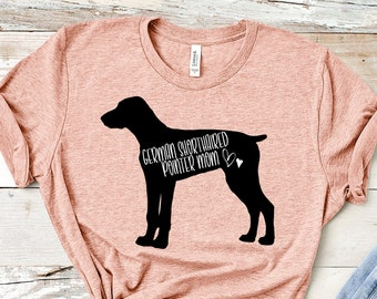 e16cd4eee7de Cute German Shorthaired Pointer GSP Mom Dog Lover Dog Mom Hoodie Dog Mom  Shirt Dog Mom Tank Birthday Gift