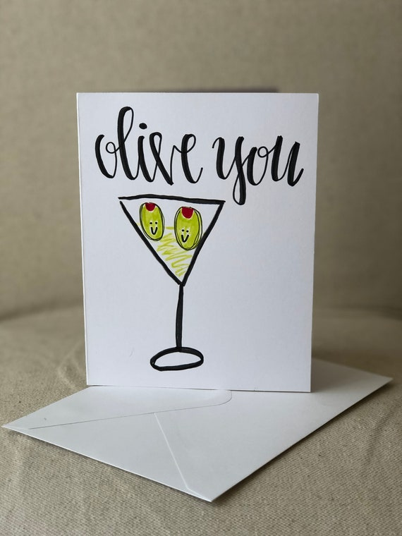 I Love You Card Olive You Love Cards Martini